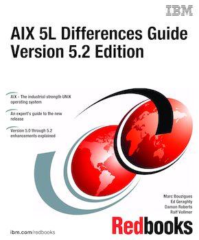 AIX 5L Differences Guide Version 5 2 Edition | IBM Redbooks