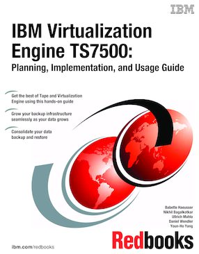 IBM Virtualization Engine TS7500: Planning, Implementation, and