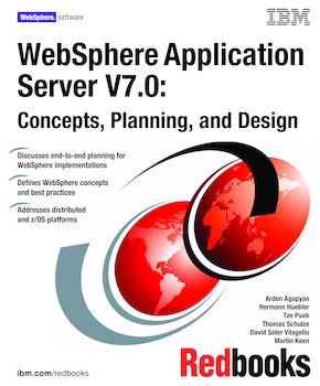 WebSphere Application Server V7: Concepts, Planning and Design