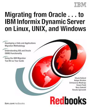 Migrating from Oracle       to IBM Informix Dynamic Server