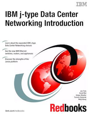IBM j-type Data Center Networking Introduction | IBM Redbooks